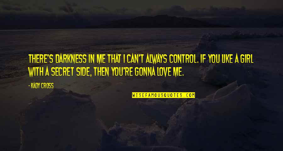 Im Always Gonna Be By Your Side Quotes Top 11 Famous Quotes About