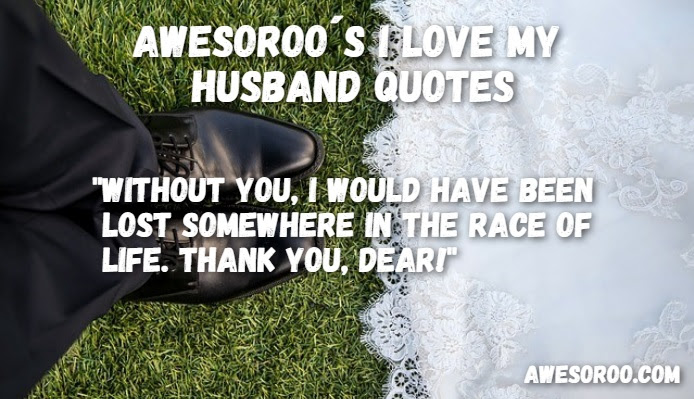 Thank You My Husband Quotes Quotes