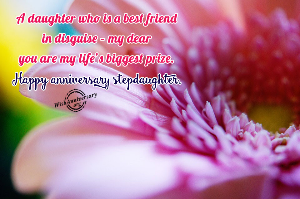 Anniversary Wishes For Step Daughter Pictures Images