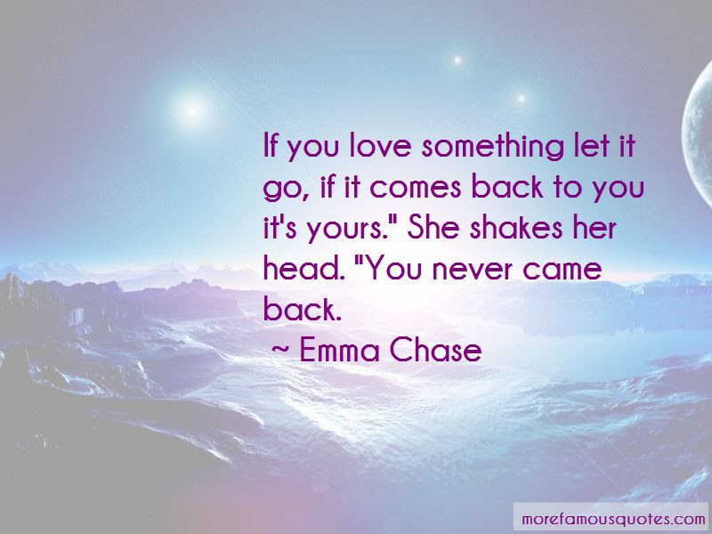 Quotes About If You Love Something Let It Go Top 53 If You Love