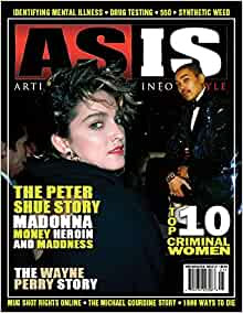 ASIS MAGAZINE ISSUE #21: THE PETER SHUE STORY (MADONNA