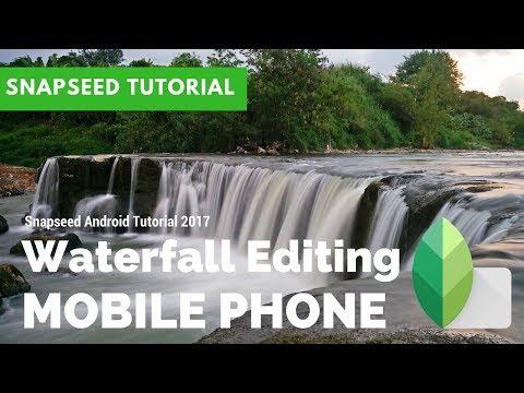 Cara Edit Air Terjun dengan Snapseed For Android