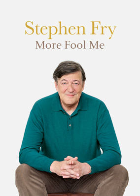 Stephen Fry Live: More Fool Me