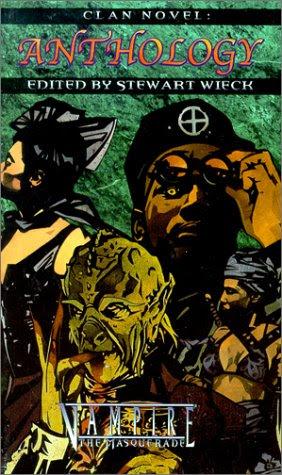 Anthology Vampire The Masquerade Clan Novel Anthology
