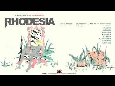 N.Hardem & Las Hermanas- Rhodesia(Full album) 2018 [Colombia]