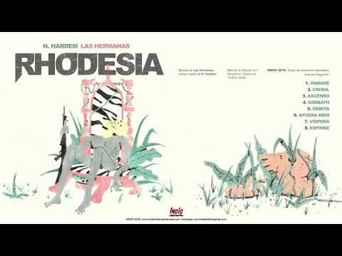 N.Hardem & Las Hermanas- Rhodesia(Full album) 2018 [Colombia]