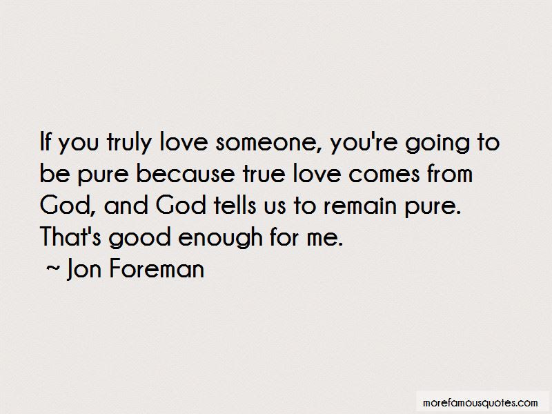True Love Comes From God Quotes Top 8 Quotes About True Love Comes