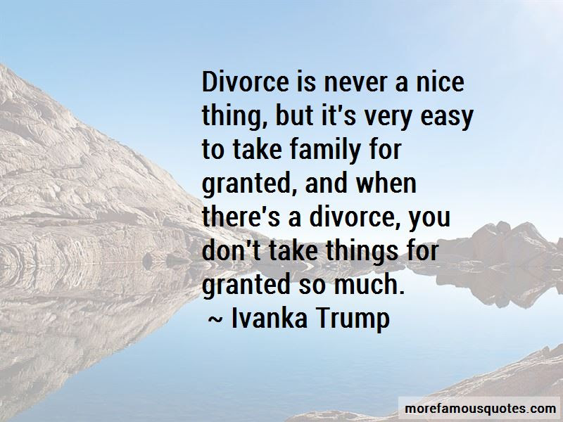 Never Take Family For Granted Quotes Top 2 Quotes About Never Take