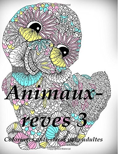 Emiry Aslan: Animaux-reves 3 - coloriages pour adultes ...