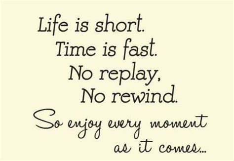 Life Being Short Quotes