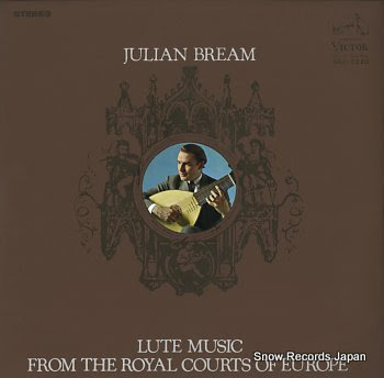 BREAM, JULIAN lute music from the royal courts of europe