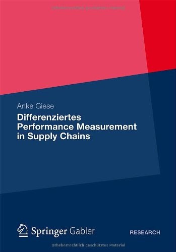 [PDF] Differenziertes Performance Measurement in Supply Chains Free Download