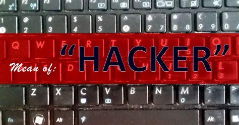 sebenarnya arti kata hacker tempat kita berbagi ilmu