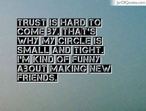 Quotes About Small Circles Of Friends 27 Quotes