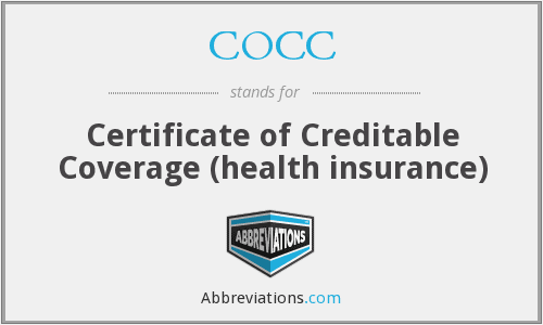 COCC - Certificate of Creditable Coverage (health insurance)
