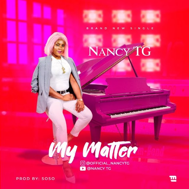 [BangHitz] Music: Nancy TG – My Matter ( Prod. by Soso )