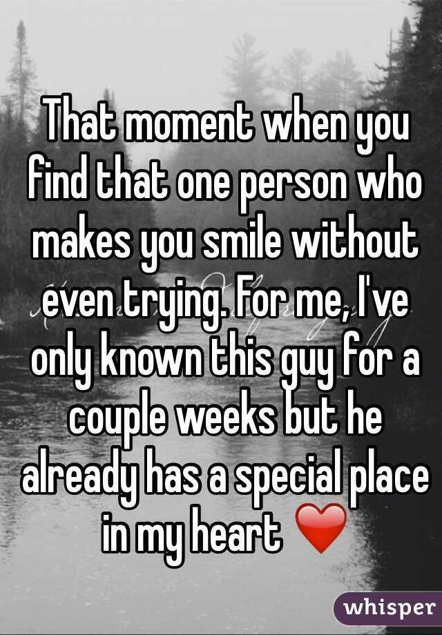 That Moment When You Find That One Person Who Makes You Smile