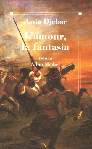 an analysis of the fantasia by assia djebar Download and read fantasia assia djebar fantasia assia djebar simple way to get the amazing book from experienced author why not the way is very simple if you get the.