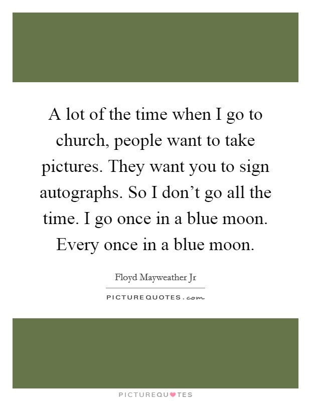 Blue Moon Quotes Blue Moon Sayings Blue Moon Picture Quotes