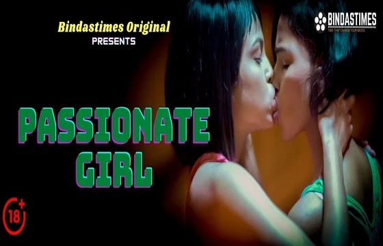 Passionate Girl (2021) - BindasTimes ShortFilm