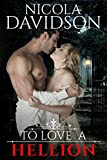 To Love a Hellion (The London Lords Book 1) by Nicola Davidson