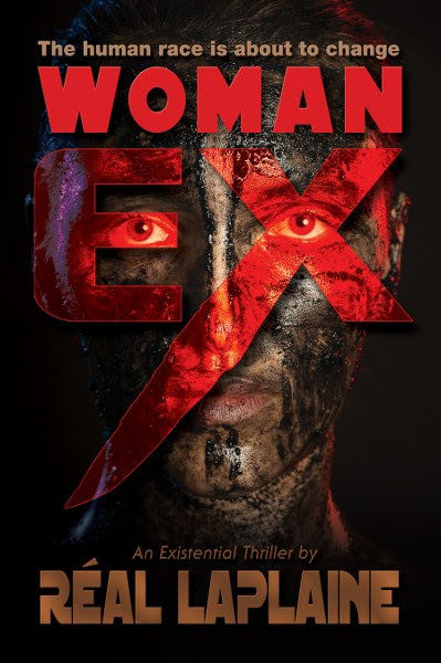 Book Cover for Sci Fi Thriller, Woman Ex, by Real Laplaine.