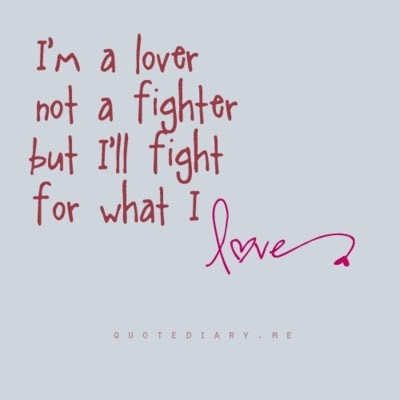 Fighting For Love Quotes Quotes About Love