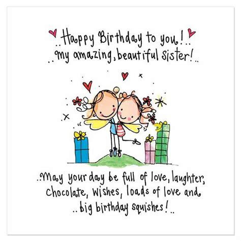 Happy Birthday to you! My amazing, beautiful sister