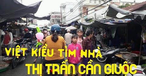Giúp Việt Kiều tìm nhà Thị Trấn Cần Giuộc tập 1