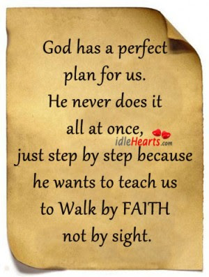 God Has A Perfect Plan For Us Faith Quote Quotespicturescom