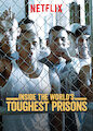 Inside the World's Toughest Prisons - Season 3