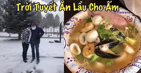 Trời Tuyết Ăn Lẩu Cho Ấm - Cuộc Sống Ở Mỹ - Co3nho 334