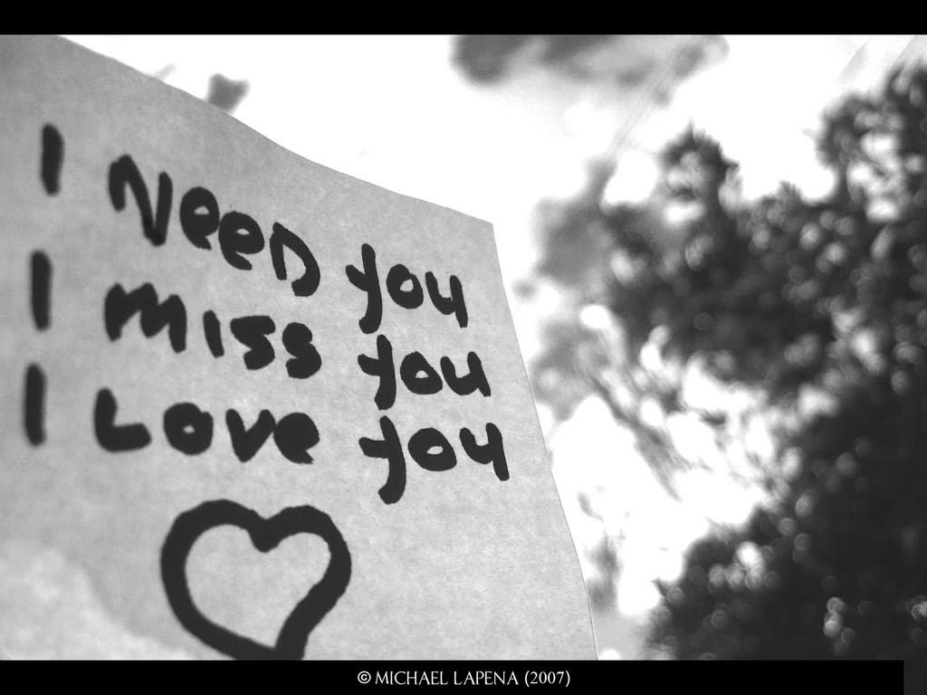 I need you I miss you I love you 3 Love Wallpaper