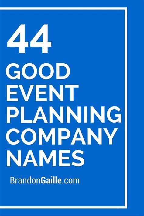 45 Good Event Planning Company Names   Event planning