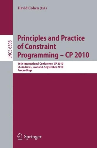 [PDF] Principles and Practice of Constraint Programming Free Download