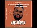 [Music] Peckiss White - Okhuo (prod. Bayological beatz)
