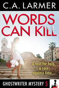 Words Can Kill by C. A. Larmer