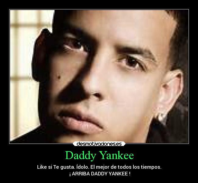 Daddy Yankee Desmotivaciones