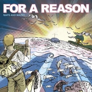 <center>For A Reason - Maps And Mazes (2009)</center>