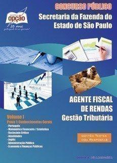 Apostila AGENTE FISCAL DE RENDAS -Secretaria da Fazenda - SEFAZ-SP.