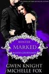 Marked: Winter: Blood Courtesans
