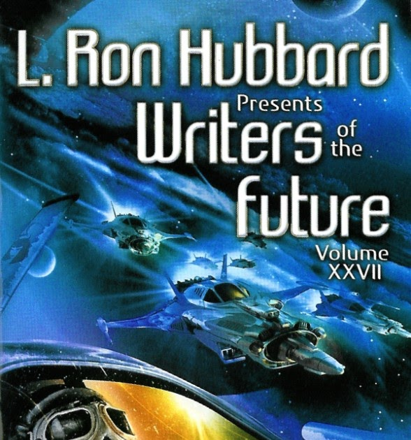the literary works of l ron hubbard the founder of scientology Dianetics: the original thesis  although best known for dianetics and scientology, l ron hubbard cannot be so simply  with 46 million works of fiction in.