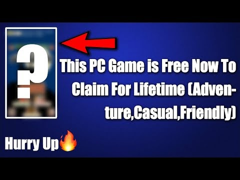 This PC Game is Free Now To Claim For Lifetime (Adventure,Casual,Friendly)