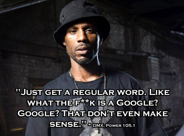 Yeah, who are the idiots that came up with Google anyway ...