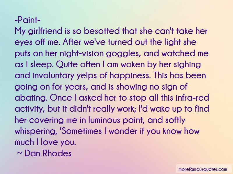 Sometimes I Wonder If You Love Me Quotes Top 19 Quotes About