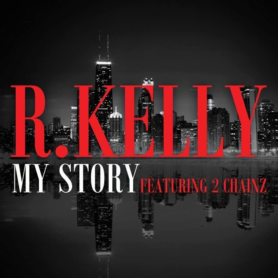 R. Kelly : My Story (Single Cover) photo 6302CF2A-E2D1-4E0B-8370-B1F9BE8D909A-1472-000001C6A0931A6B_zps3b25fda6.jpg