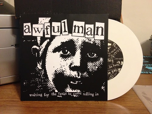 "Awful Man - Waiting For The Tanks To Come Rolling In 7"" - White Vinyl by Tim PopKid"