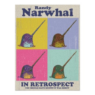 Randy Narwhal Posters