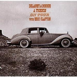 Delaney & Bonnie On Tour With Eric Clapton