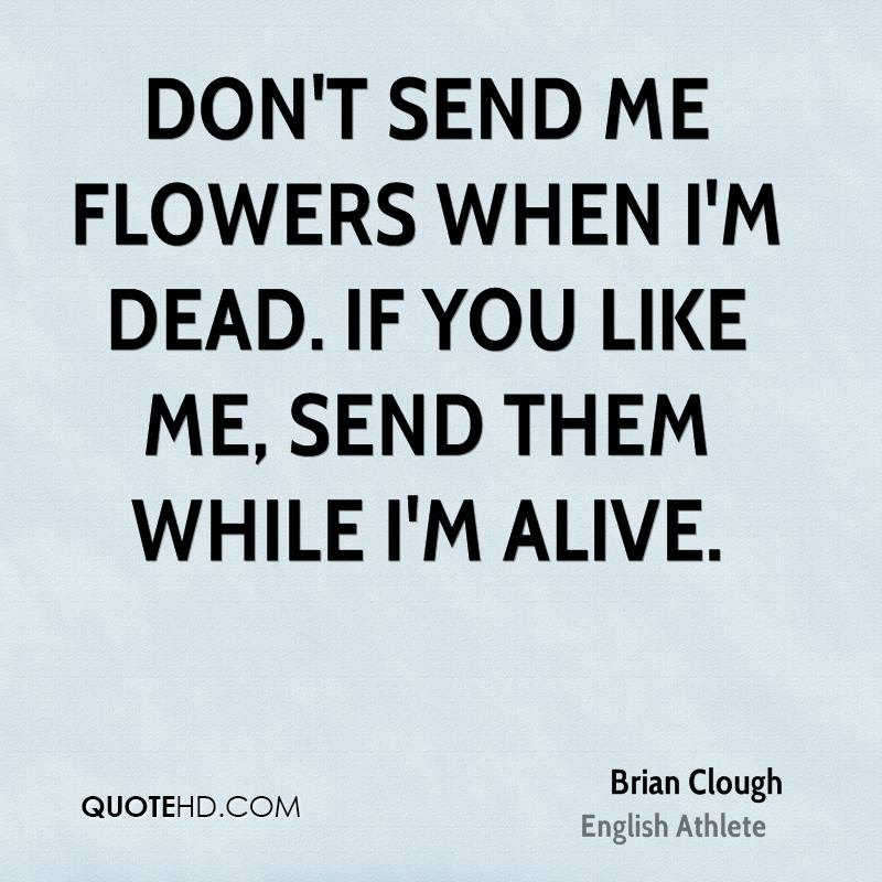 Brian Clough Quotes Quotehd
